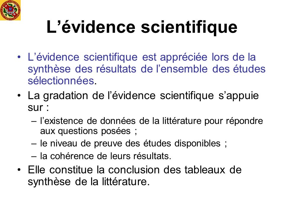 L'évidence scientifique