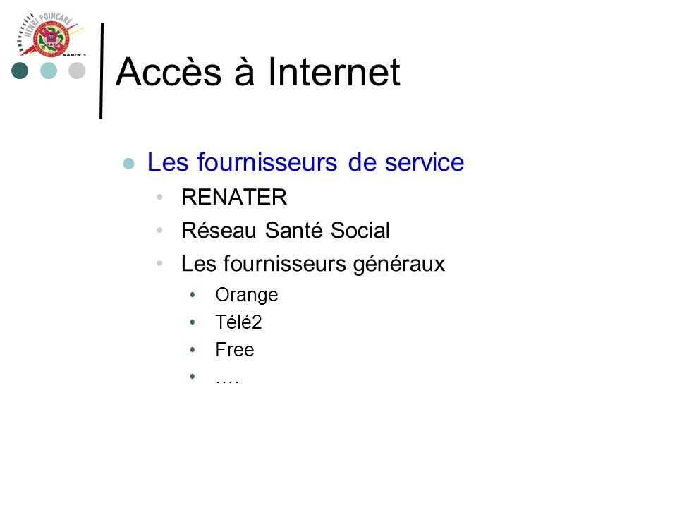 Accès à Internet Les fournisseurs de service RENATER