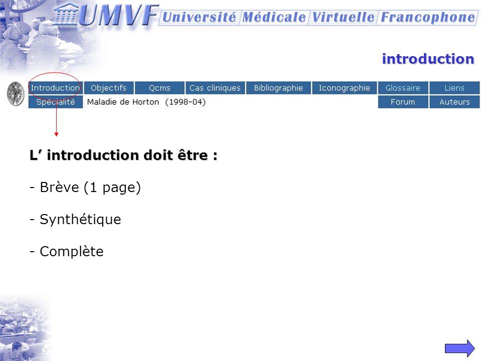 introduction L' introduction doit être : Brève (1 page) Synthétique Complète