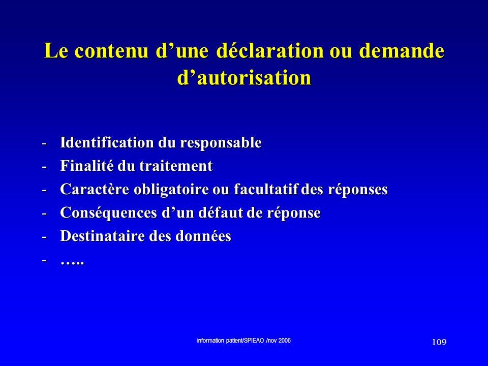 Le contenu d'une déclaration ou demande d'autorisation