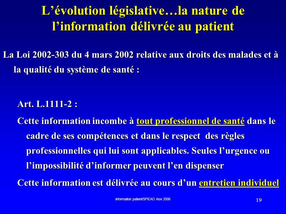 L'évolution législative…la nature de l'information délivrée au patient