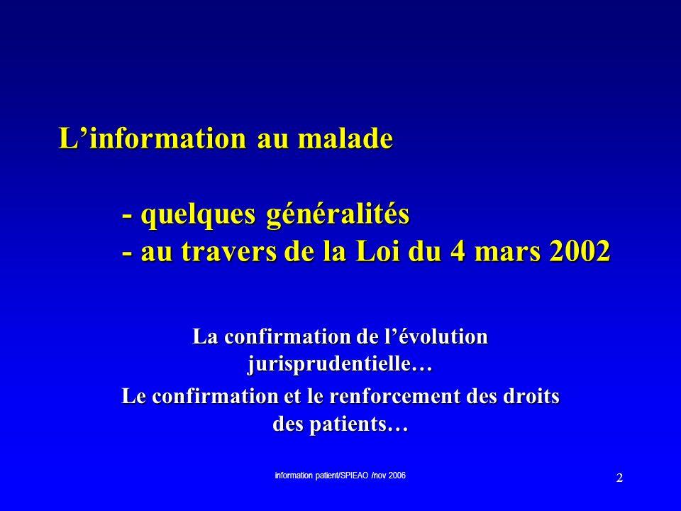 L'information au malade - quelques généralités - au travers de la Loi du 4 mars 2002
