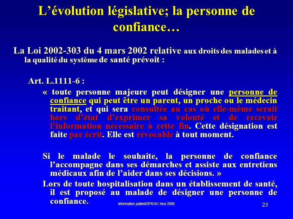 L'évolution législative; la personne de confiance…