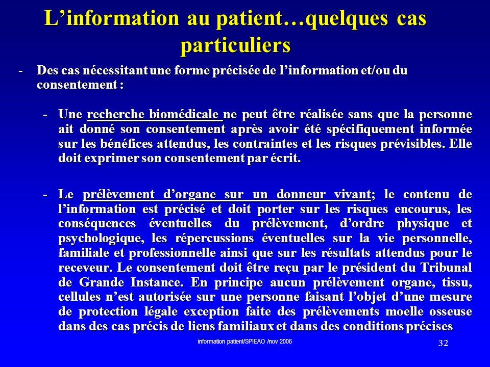 L'information au patient…quelques cas particuliers