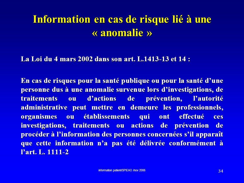 Information en cas de risque lié à une « anomalie »
