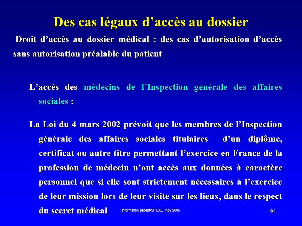 Des cas légaux d'accès au dossier