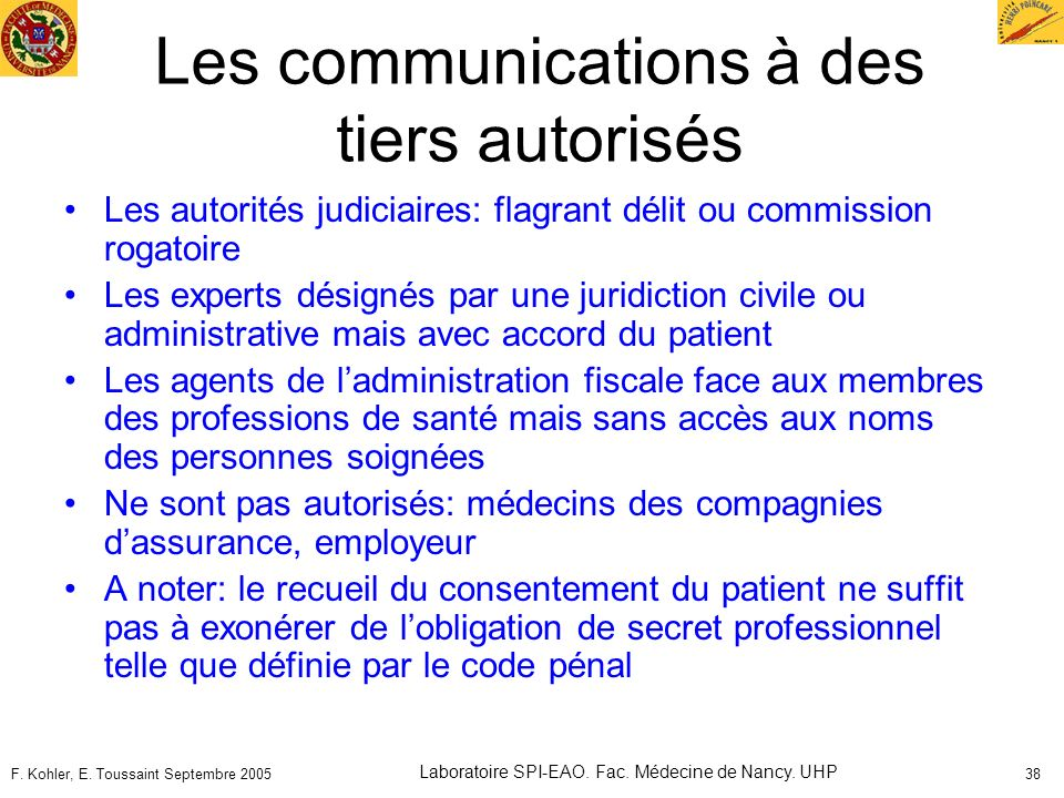 Les communications à des tiers autorisés