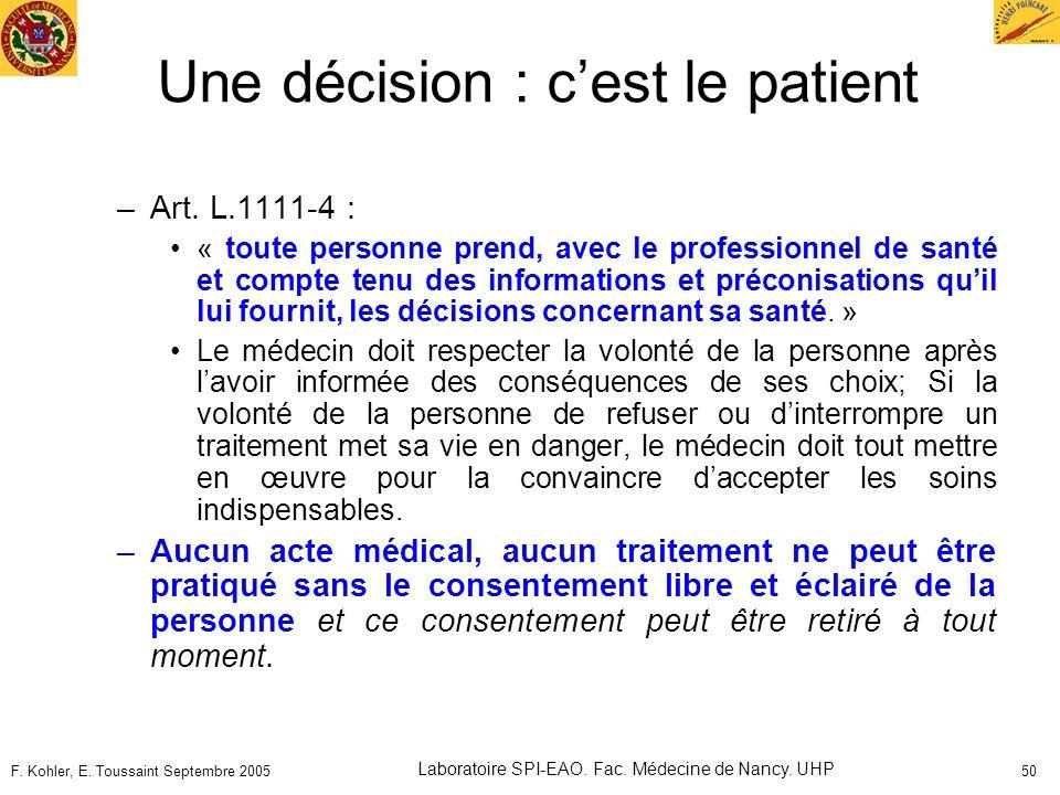 Une décision : c'est le patient