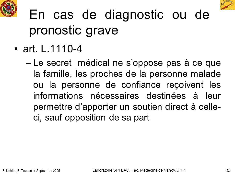En cas de diagnostic ou de pronostic grave