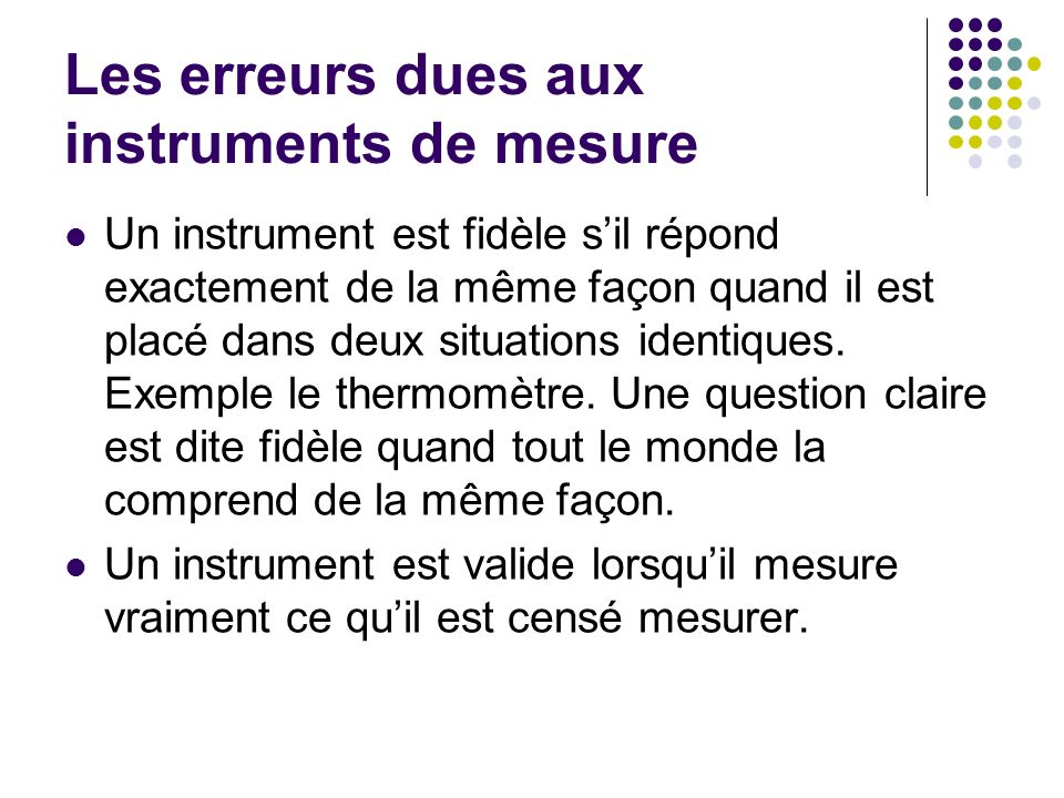 Les erreurs dues aux instruments de mesure