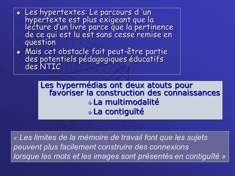 Les hypertextes: Le parcours d 'un hypertexte est plus exigeant que la lecture d'un livre parce que la pertinence de ce qui est lu est sans cesse remise en question