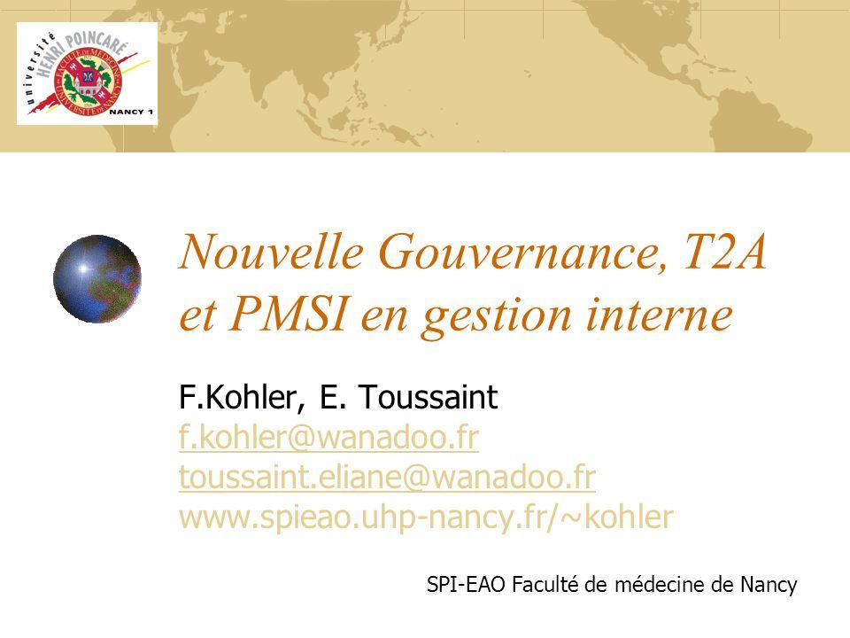 Nouvelle Gouvernance, T2A et PMSI en gestion interne