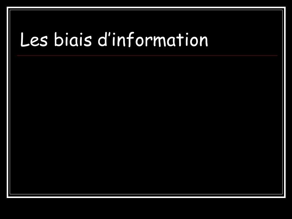 Les biais d'information