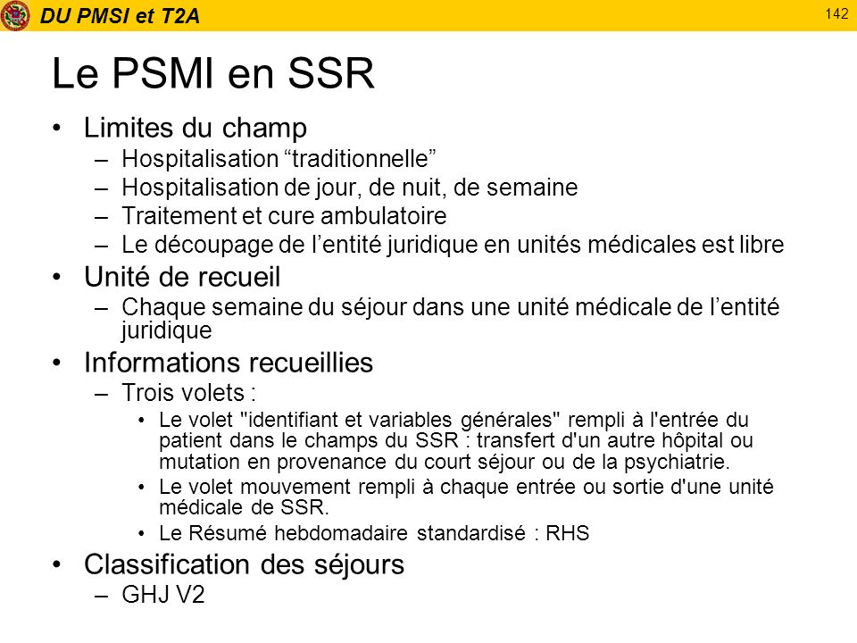 Le PSMI en SSR Limites du champ Unité de recueil