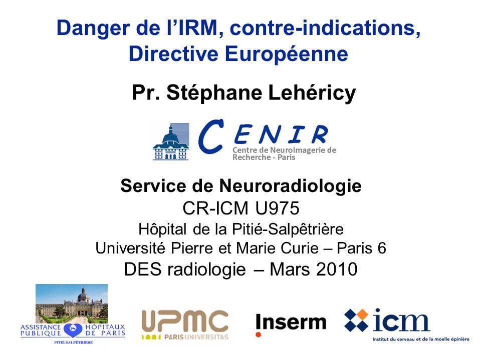 Danger de l'IRM, contre-indications, Directive Européenne