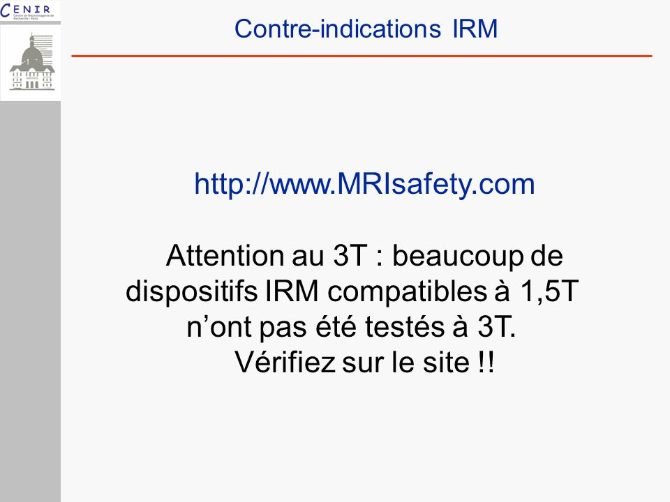 Contre-indications IRM