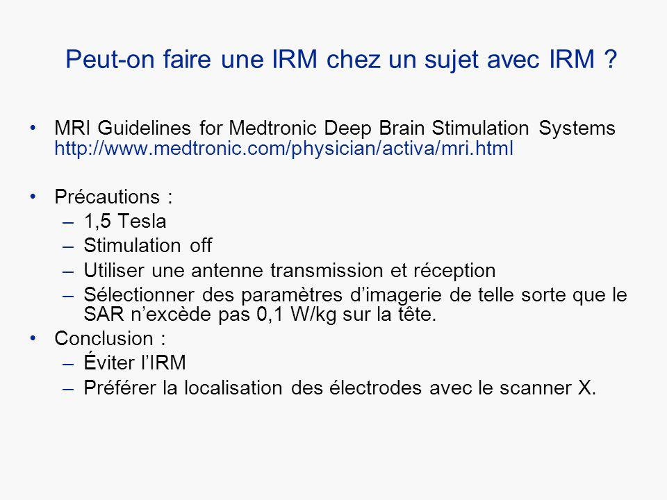 Peut-on faire une IRM chez un sujet avec IRM