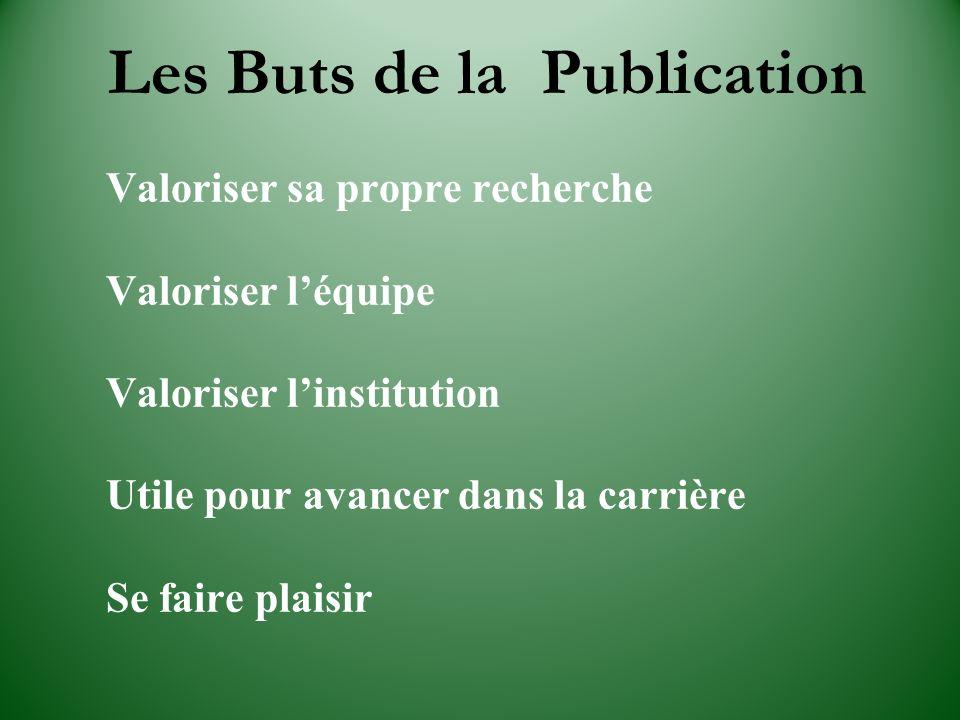 Les Buts de la Publication