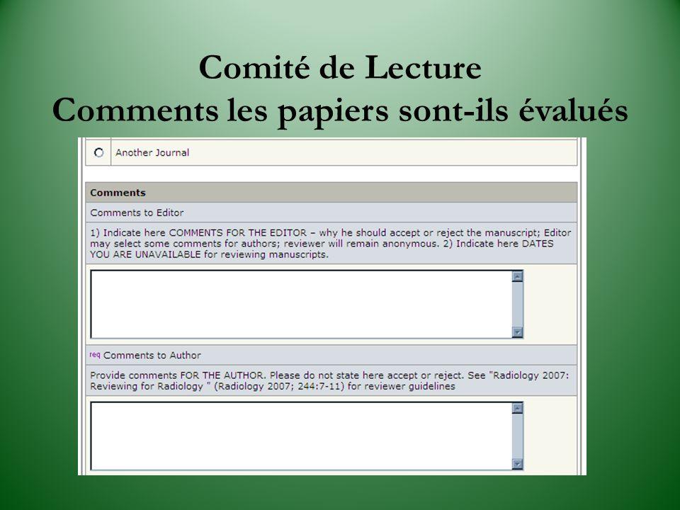 Comité de Lecture Comments les papiers sont-ils évalués
