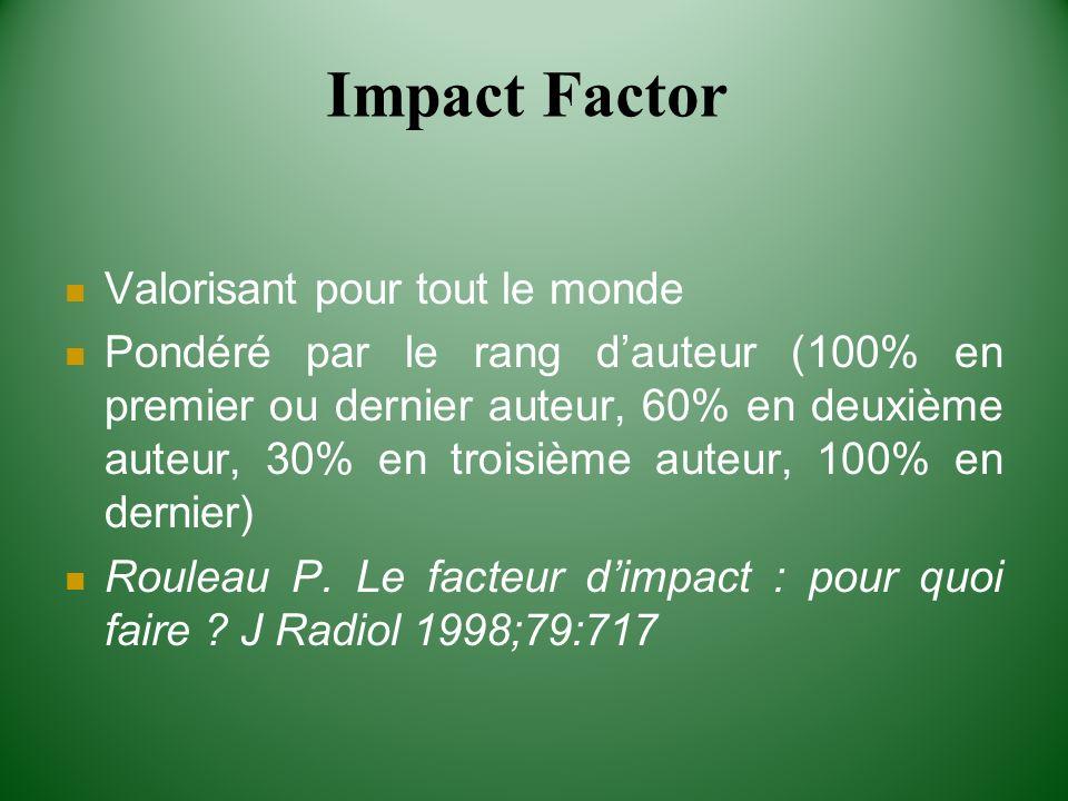 Impact Factor Valorisant pour tout le monde