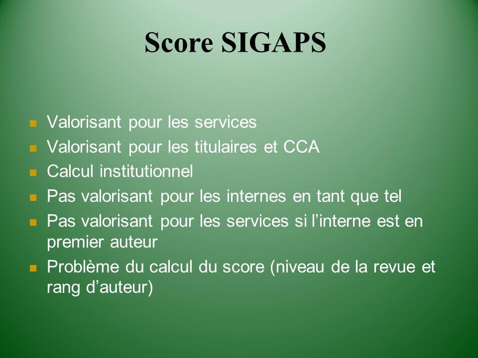 Score SIGAPS Valorisant pour les services