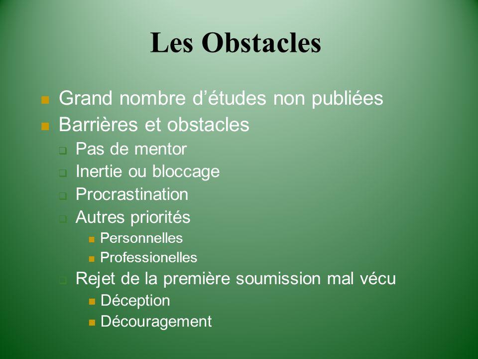 Les Obstacles Grand nombre d'études non publiées