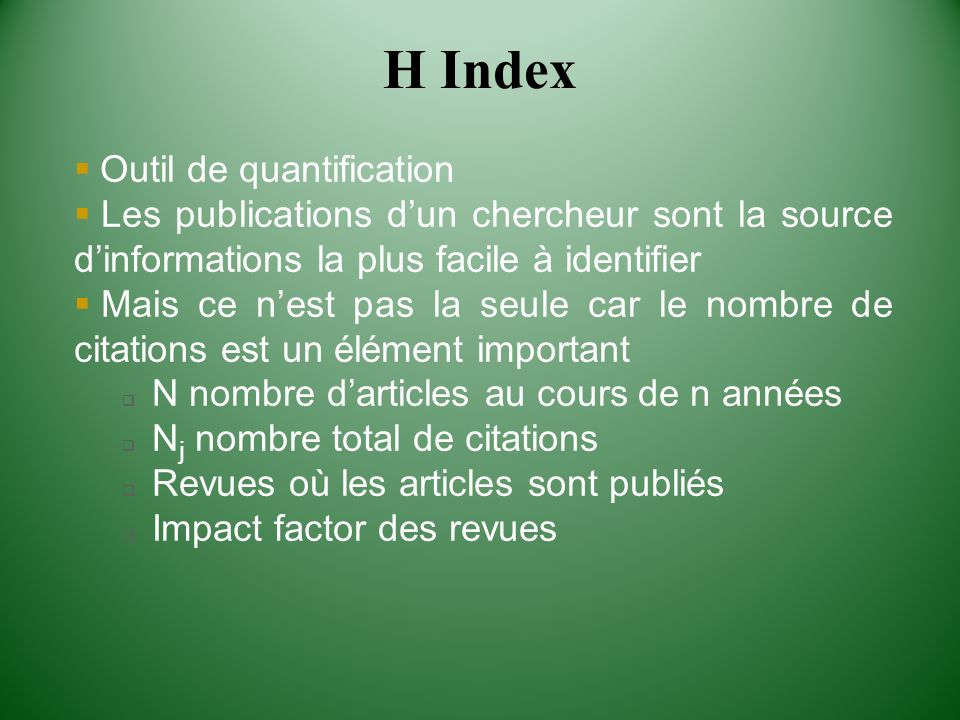H Index Outil de quantification