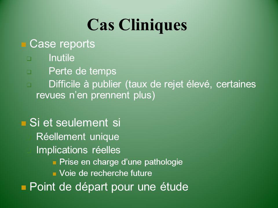 Cas Cliniques Case reports Si et seulement si