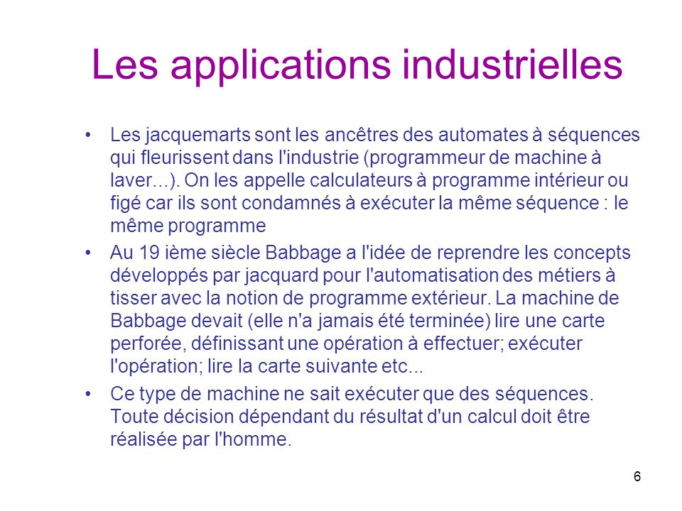 Les applications industrielles