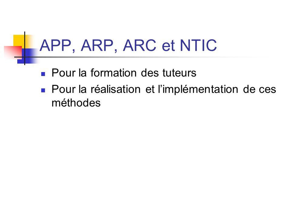 APP, ARP, ARC et NTIC Pour la formation des tuteurs