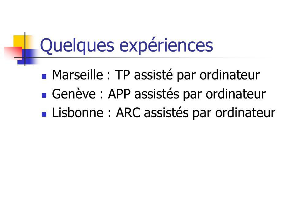 Quelques expériences Marseille : TP assisté par ordinateur