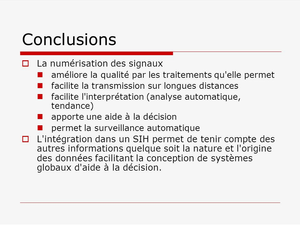 Conclusions La numérisation des signaux