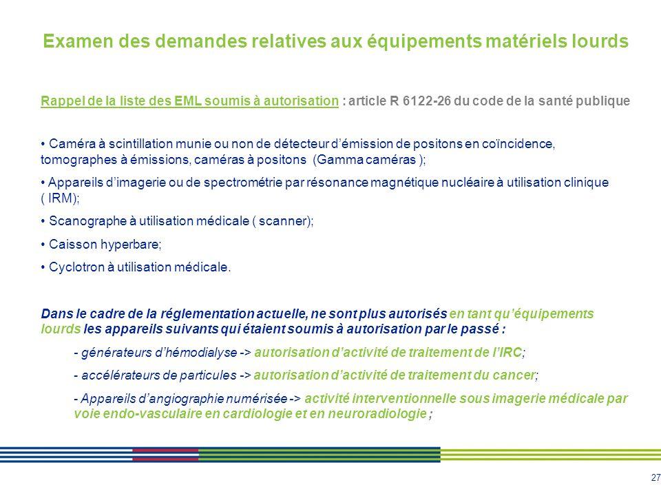 Examen des demandes relatives aux équipements matériels lourds