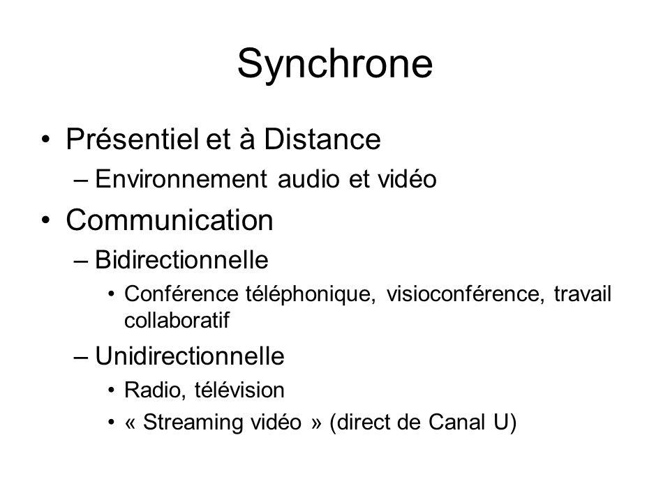 Synchrone Présentiel et à Distance Communication