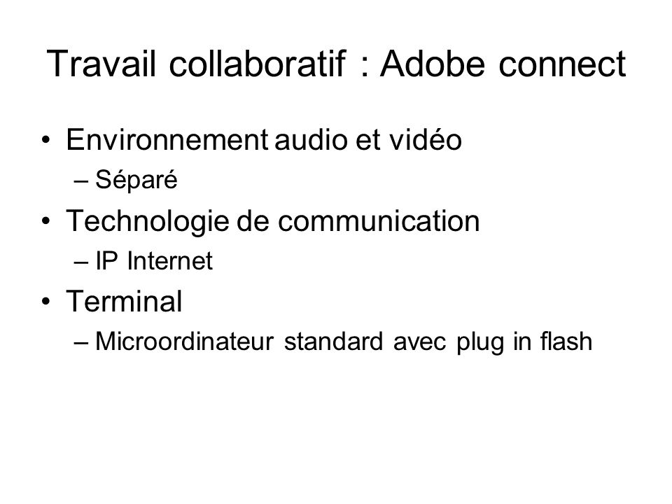 Travail collaboratif : Adobe connect