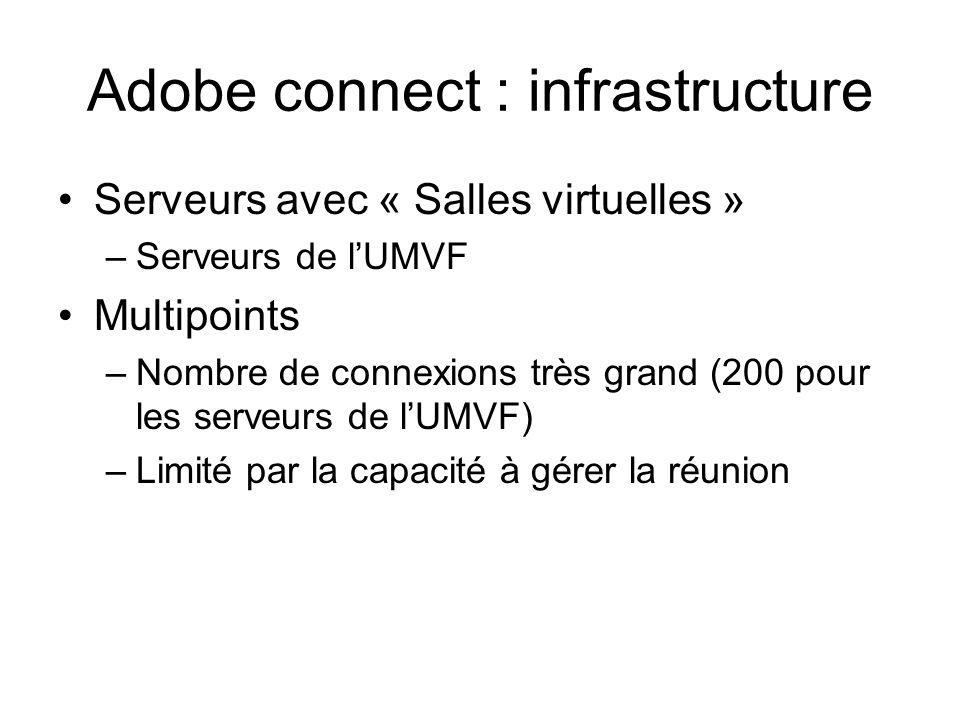 Adobe connect : infrastructure