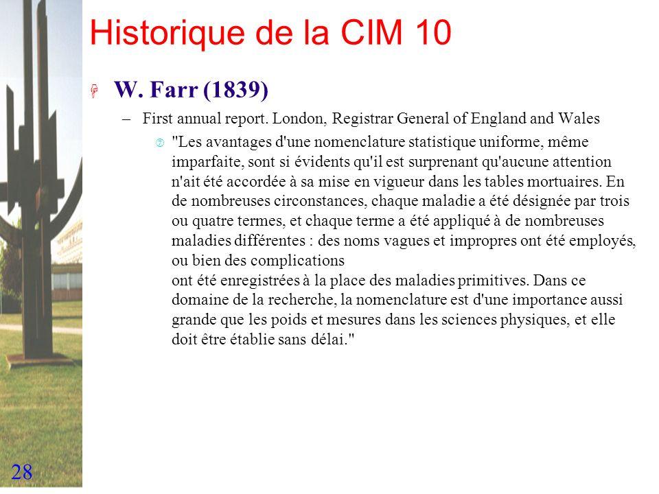 Historique de la CIM 10 W. Farr (1839)