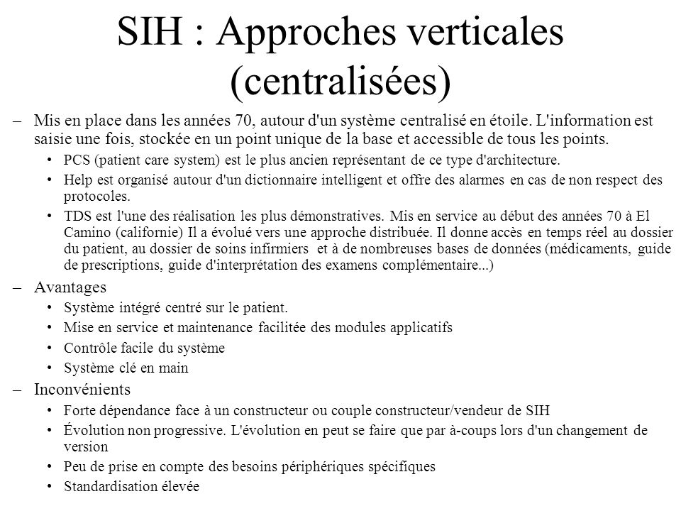 SIH : Approches verticales (centralisées)