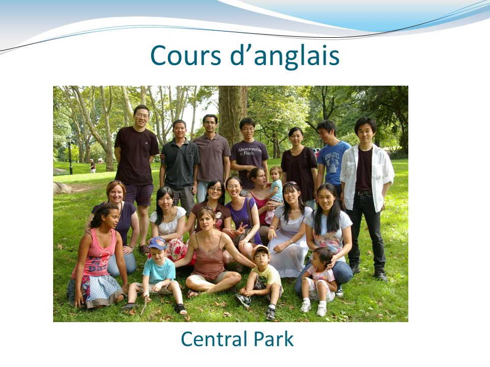Cours d'anglais Central Park