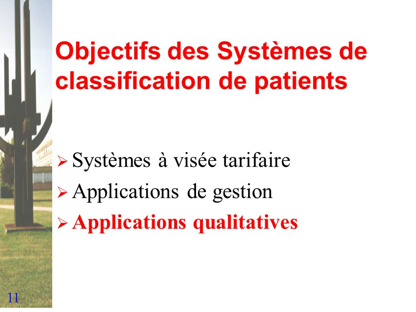 Objectifs des Systèmes de classification de patients