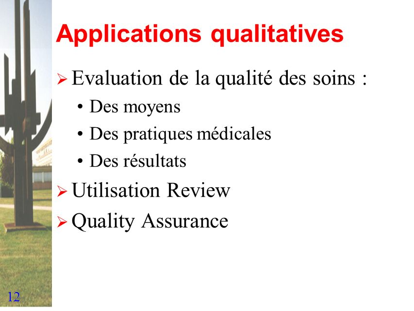 Applications qualitatives