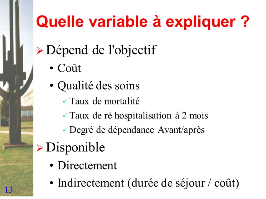 Quelle variable à expliquer