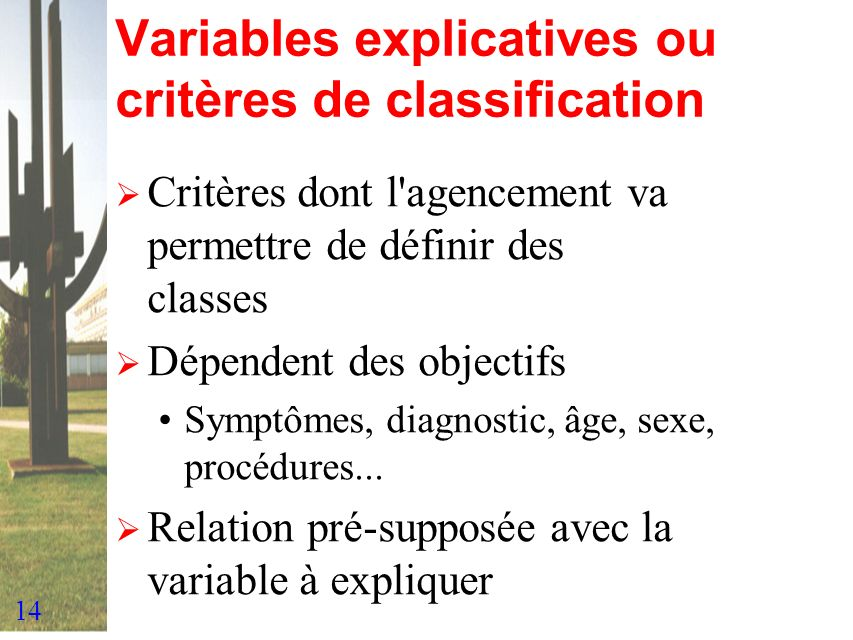 Variables explicatives ou critères de classification