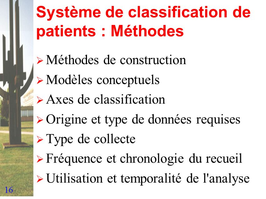 Système de classification de patients : Méthodes