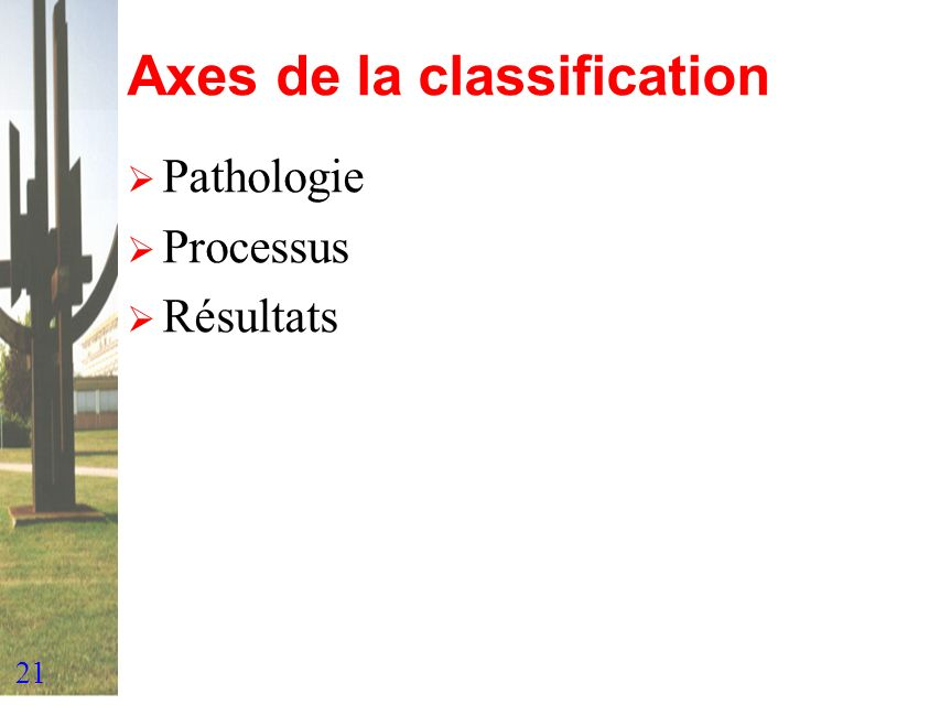 Axes de la classification