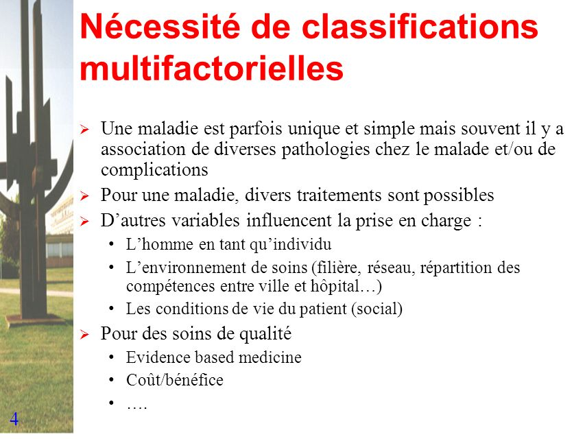 Nécessité de classifications multifactorielles