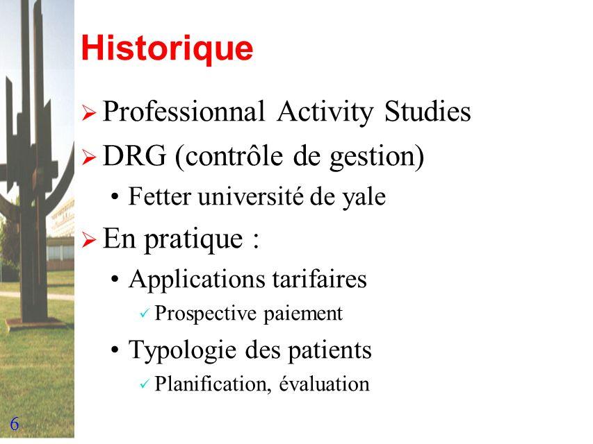 Historique Professionnal Activity Studies DRG (contrôle de gestion)