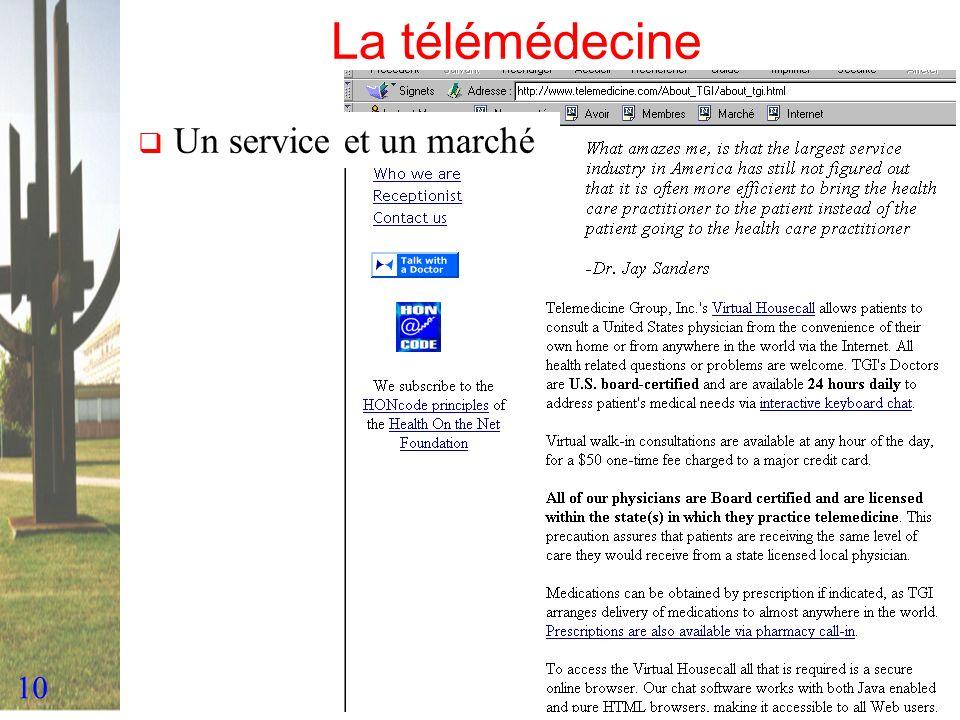 La télémédecine Un service et un marché