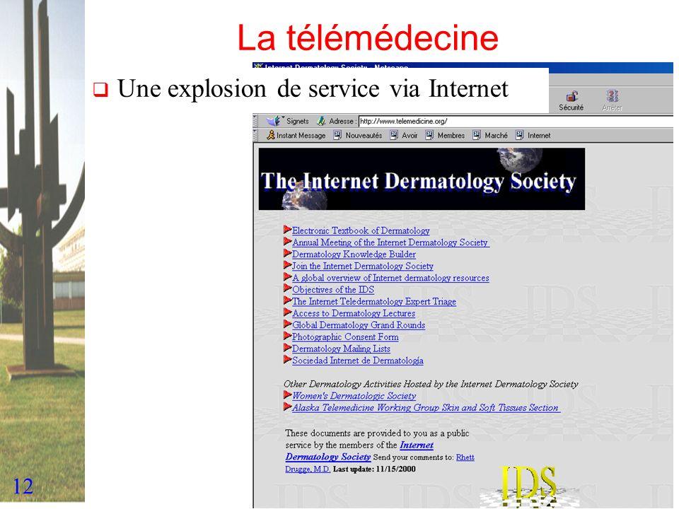 La télémédecine Une explosion de service via Internet