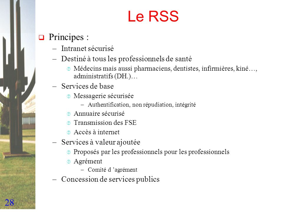 Le RSS Principes : Intranet sécurisé